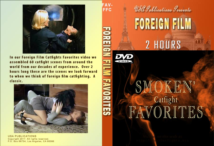 Smoken' Foreign Film Catfight Favoitres