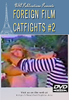Foreign Film Catfights #2