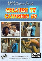 Greatest TV Catfights #9