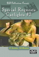 Special Requests Catfights #2