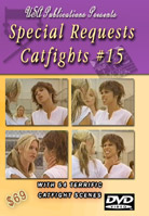 Special Requests Catfights #15